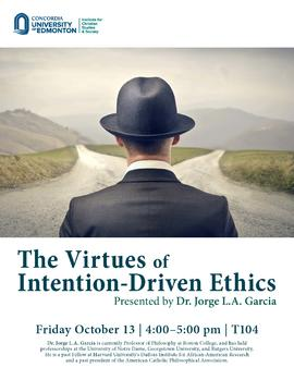 The Virtues of Intention-Driven Ethics